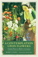 A Contemplation Upon Flowers  - Paperback